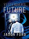 Yesterday's Future: A Mirror to the Past (Beckett, #1)
