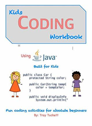 Kids Coding Workbook Using Java: Fun coding activities for absolute