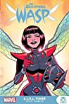 The Unstoppable Wasp by Jeremy Whitley
