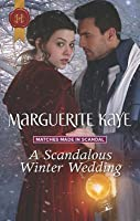 A Scandalous Winter Wedding (Matches Made in Scandal)