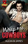 Wrap Me, Cowboys (Coyote Ranch #5)