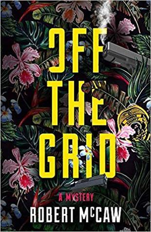 Off the Grid (Koa Kāne Hawaiian Mystery #2)