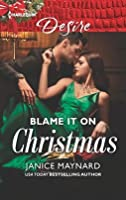 Blame It On Christmas: An Enemies to Lovers Romance (Southern Secrets Book 1)