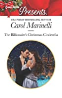The Billionaire's Christmas Cinderella (Ruthless Devereux Brothers Book 3678)