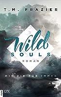 Wild Souls - Mit dir für immer (Outskirts #2)
