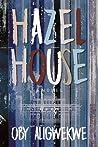 Hazel House