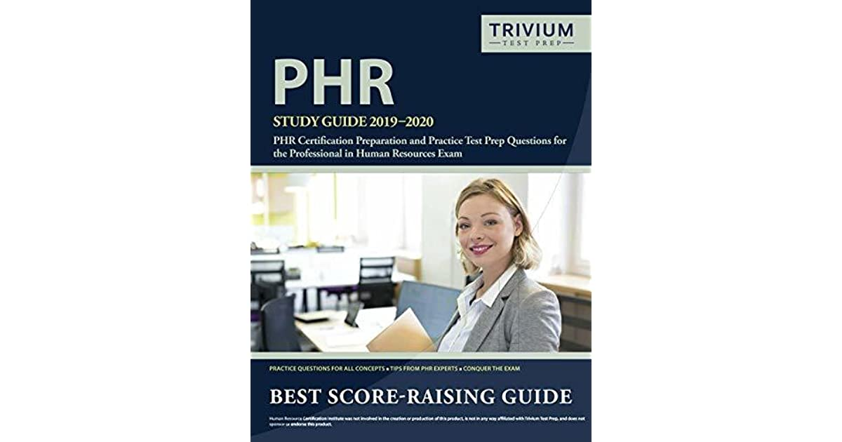 Phr Study Guide 2019 2020 Phr Certification Preparation And