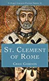 Early Church Father Series: St. Clement of Rome
