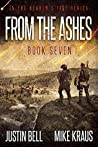 From the Ashes (Heaven's Fist, #7)