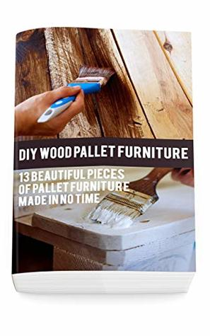 Diy Wood Pallet Furniture 13 Beautiful Pieces Of Pallet