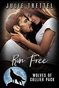 Run Free (Collier Pack #2)