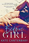 Before Girl (Vital Signs, #1)