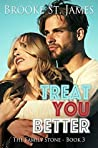 Treat You Better (The Family Stone, #3)