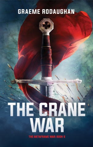 The Crane War (The Metaframe War, #5)