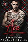 Ace by Kasey Krane