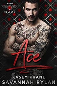 Ace (High Rollers MC #1)