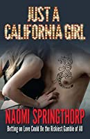 Just a California Girl (Betting on Love Book 1)
