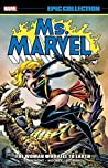 Ms. Marvel Epic Collection Vol. 2: The Woman Who Fell to Earth