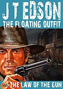 The Floating Outfit 32: The Law of the Gun