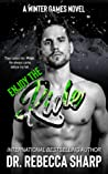 Enjoy the Ride (Winter Games, #3)