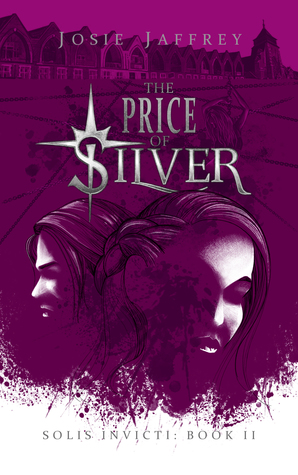 The Price of Silver (Solis Invicti, #2)