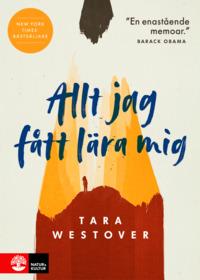 Allt jag fått lära mig by Tara Westover
