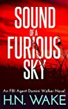 Sound of a Furious Sky (FBI Agent Domini Walker #1)