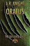 Oratus (The Skyward Saga Book 0)