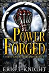 Power Forged (Chaos and Retribution #6)