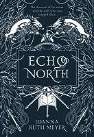 Echo North (Echo North, #1)