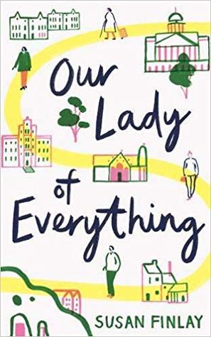 Our Lady of Everything by Susan Finlay