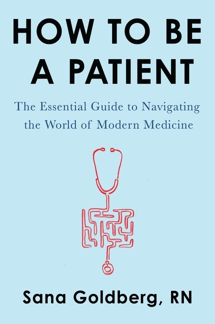 How to Be a Patient- The Essential