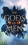 The Gods of Men (Gods of Men, #1)
