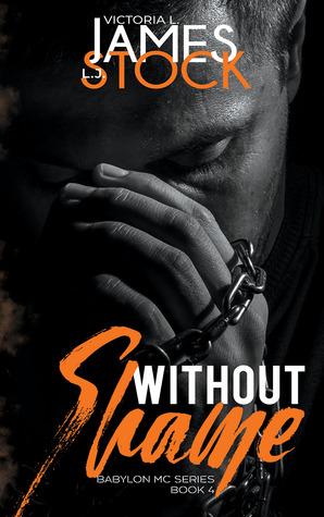 Without Shame (Babylon MC, #4)