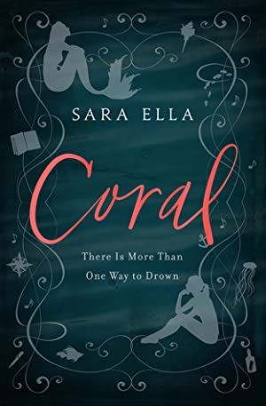 [BOOKS] ✸ Coral  By Sara Ella – Addwebsites.info