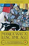 Manila Was a Long Time Ago