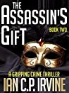 The Assassin's Gift, Book Two