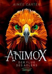 Der Flug des Adlers (Animox #5)