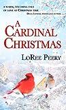 A Cardinal Christmas (Christmas Holiday Extravaganza)