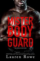 Mister Bodyguard (The Morgan Brothers)
