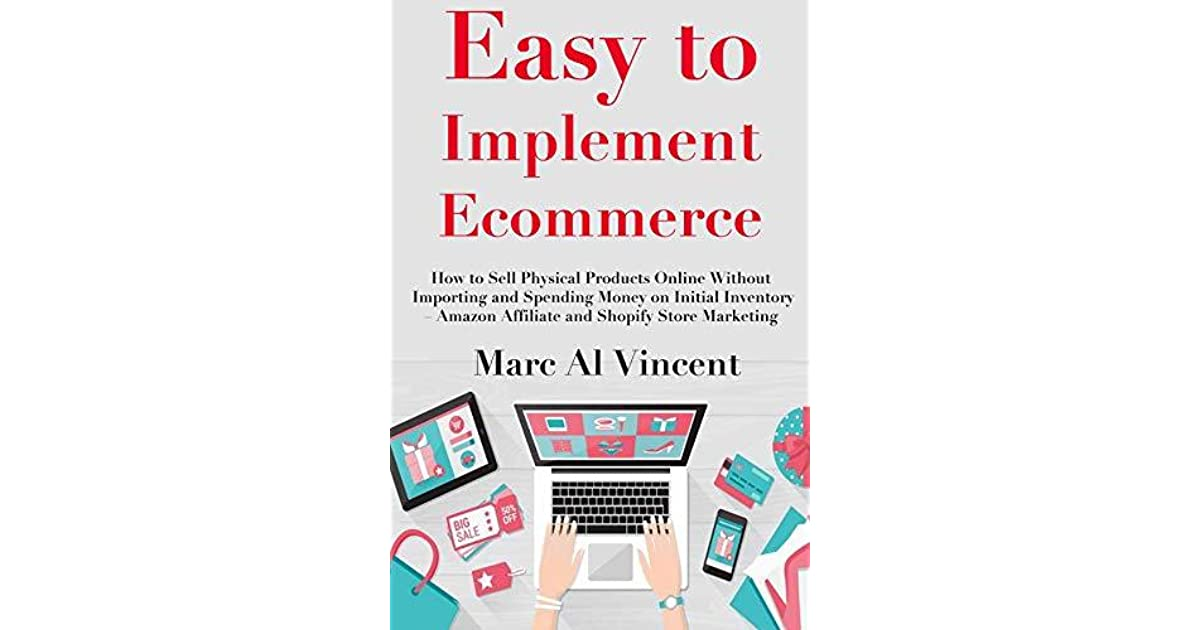 Easy to Implement Ecommerce: How to Sell Physical Products