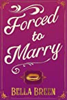 Forced to Marry by Bella Breen