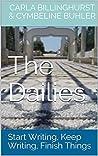 The Dailies: Start Writing, Keep Writing, Finish Things