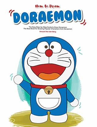 How to Draw Doraemon: The Easy Step-by-Step Guide to Draw