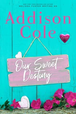 Our Sweet Destiny (Sweet with Heat: Weston Bradens)