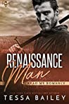 Renaissance Man by Tessa Bailey
