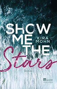 Show me the Stars (Leuchtturm-Trilogie, #1)