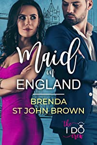 Maid in England (The I Do Crew #1)