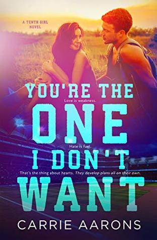 You're the One I Don't Want
