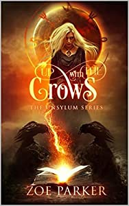 Up With The Crows (The Unsylum #1)